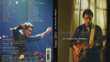 DVD FRANCIS CABREL LA TOURNEE DES BEAUX DEGATS