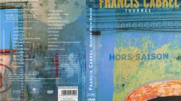 DVD FRANCIS CABREL HORS SAISON
