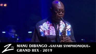 Manu Dibango – Safari Symphonique – Grand Rex