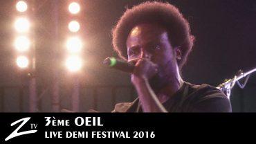 3eme Oeil – Demi Festival 2016