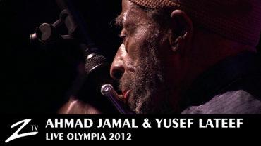Ahmad Jamal & Yusef Lateef – Masara – Olympia 2012
