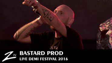 Bastard Prod – Demi Festival 2016