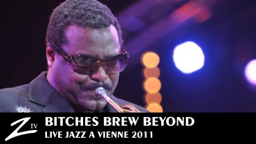Bitches Brew Beyond – Jazz à Vienne 2011