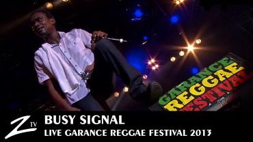 Busy Signal – Garance Reggae Festival 2013