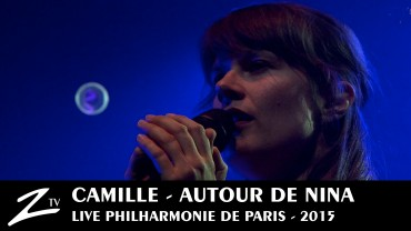 Camille – Autour de Nina