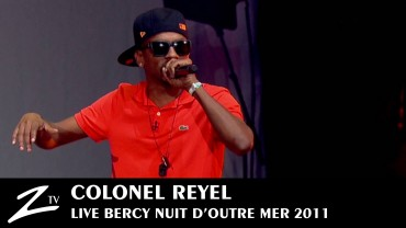 Colonel Reyel – Nuit d'Outre Mer 2011