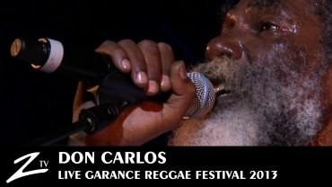 Don Carlos – Garance Reggae Festival 2013