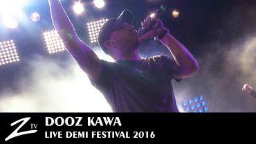 Dooz Kawa – Demi Festival 2016
