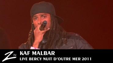 Kaf Malbar – Nuit d'Outre Mer 2011