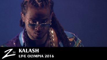 Kalash – Olympia – 2016