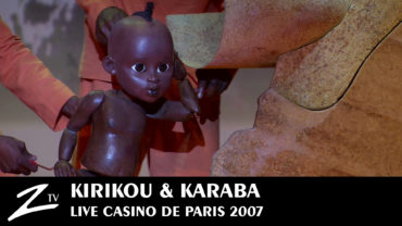 Kirikou & Karaba – Casino de Paris 2008
