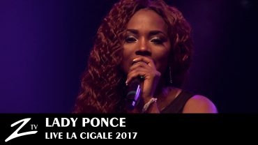 Lady Ponce – La Cigale 2017
