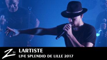 Lartiste – Splendid Lille