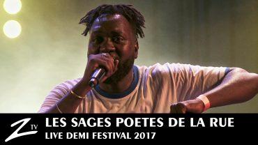 Les Sages Poètes de la Rue – Demi Festival 2017