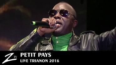 Petit Pays – Trianon 2016
