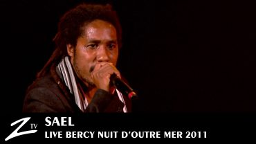 Sael – Nuit d'Outre Mer 2011