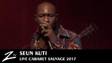 Seun Kuti – Cabaret Sauvage