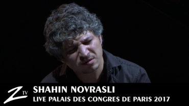 Shahin Novrasli – Palais des Congrès de Paris