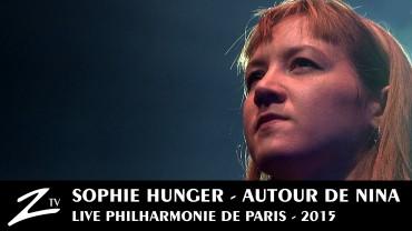 Sophie Hunger – Autour de Nina