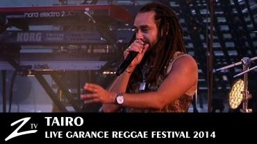 Taïro – Garance Reggae Festival 2014