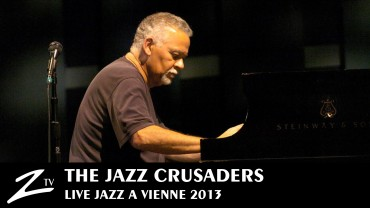 The Jazz Crusaders – Jazz à Vienne 2013