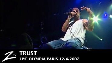 Trust – Olympia 2007