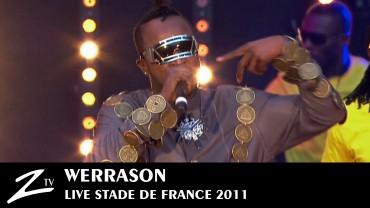 Werrason – Stade de France 2011