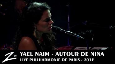 Yaël Naïm – Autour de Nina – Philharmonie de Paris