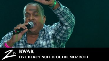 Kwak – Nuit d'Outre Mer 2011