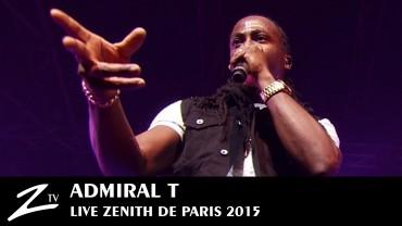 Admiral T – Zénith 2015