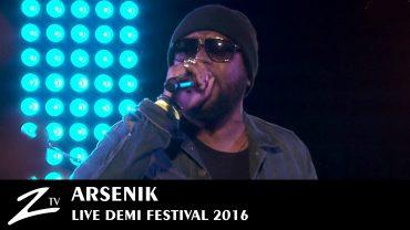 Arsenik – Demi Festival 2016