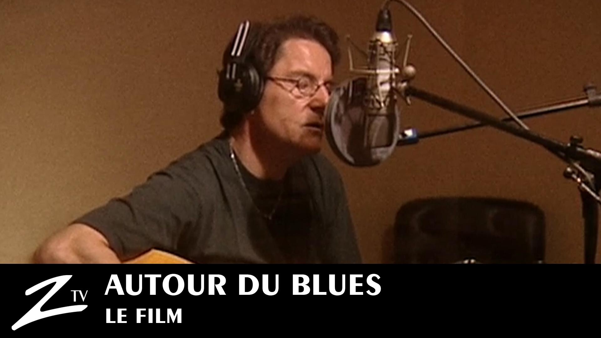 Autour du Blues... Le Film