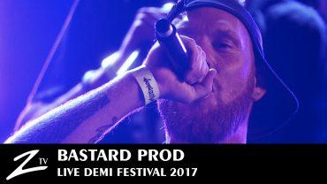 Bastard Prod – Demi Festival 2017