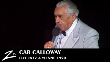 Cab Calloway – Jazz à Vienne