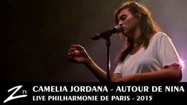 Camélia Jordana – Autour de Nina