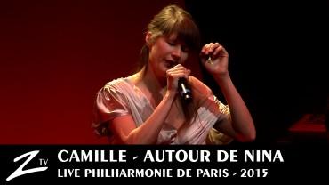 Camille – Autour de Nina – Philharmonie de Paris
