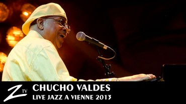 Chucho Valdes – Jazz à Vienne 2013