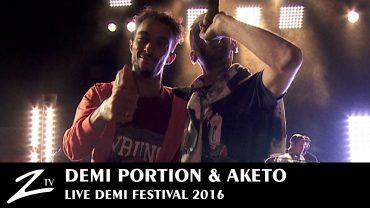 Demi Portion & Aketo – Demi Festival 2016