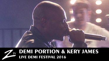 Demi Portion & Kery James – Demi Festival 2016