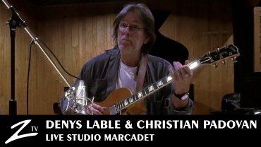 Denys Lable & Christian Padovan