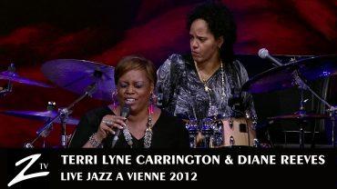 Terri Lyne Carrington & Diane Reeves – Jazz a Vienne 2012