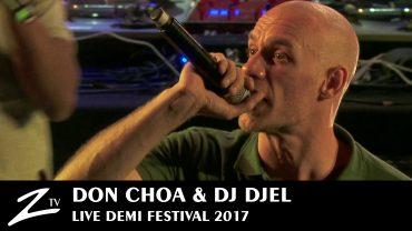 Don Choa & Dj Djel – Demi Festival 2017