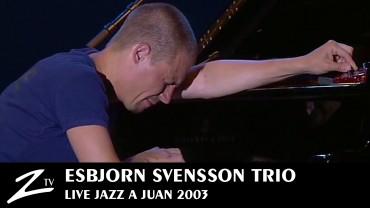 Esbjorn Svensson – Jazz à Juan 2003
