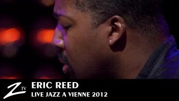 Eric Reed – Jazz à Vienne 2012