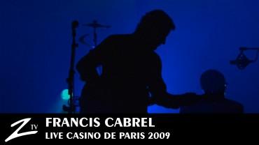 Francis Cabrel – Casino de Paris 2009