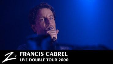 Francis Cabrel – Tournée Hors-Saison – Zénith Toulouse