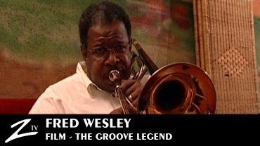 Fred Wesley – The Groove Legend