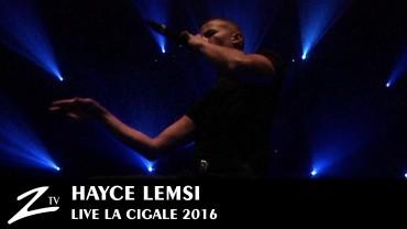 Hayce Lemsi – Cigale 2016