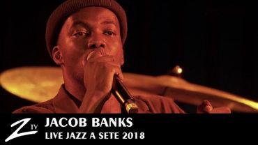 Jacob Banks – Jazz à Sète 2018