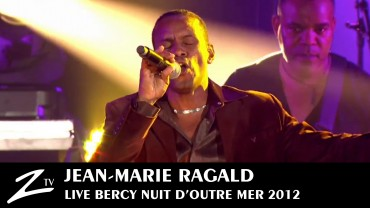 Jean-Marie Ragald – Nuit d'Outre Mer 2012
